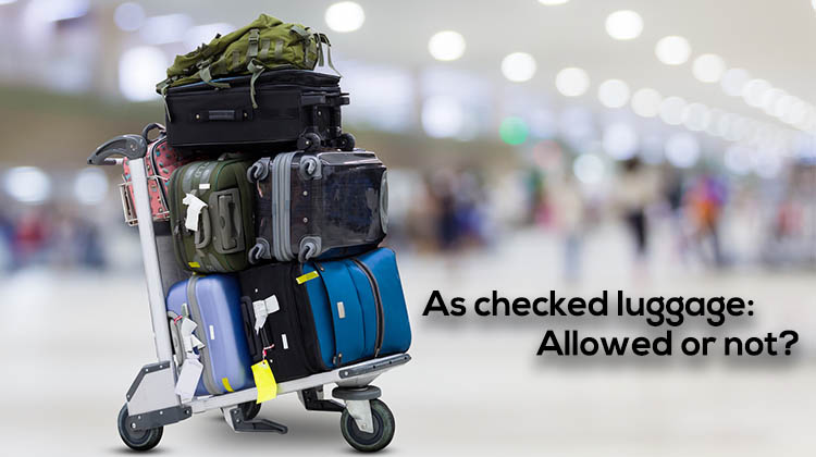 As-checked-luggage-Allowed-or-not