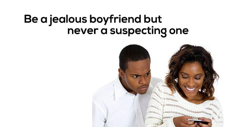 Be-a-jealous-boyfriend-but-never-a-suspecting-one