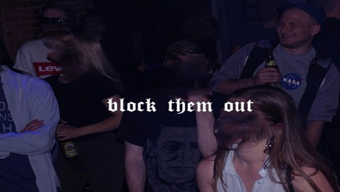 Block Them Out