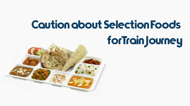 Caution-about-Selection-Foods-for-Train-Journey