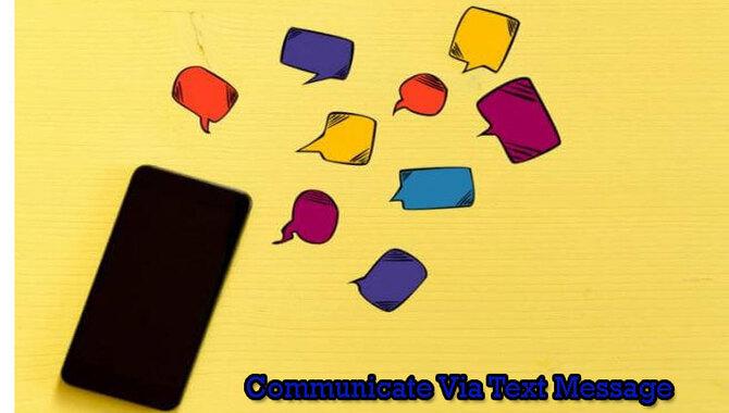Communicate-Via-Text-Message