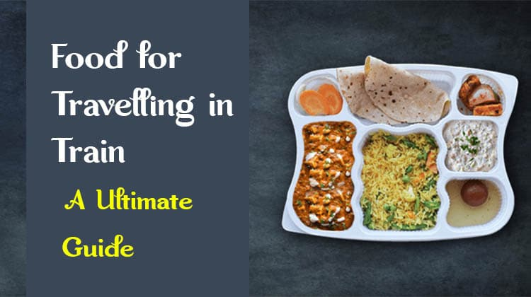 Food for Travelling in Train
