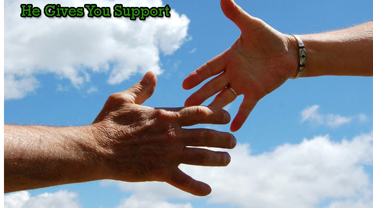 He-Gives-You-Support