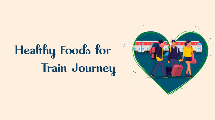 Healthy-Foods-for-Train-Journey