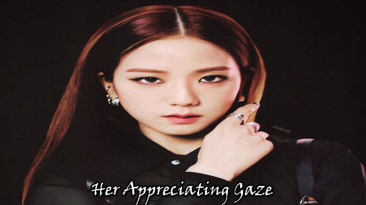 Her-Appreciating-Gaze