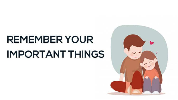 REMEMBER-YOUR-IMPORTANT-THINGS