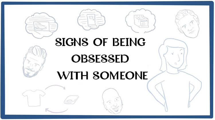 SIGNS-OF-BEING-OBSESSED-WITH-SOMEONE