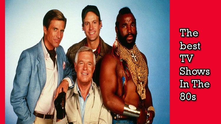 The-best-TV-Shows-In-The-80s