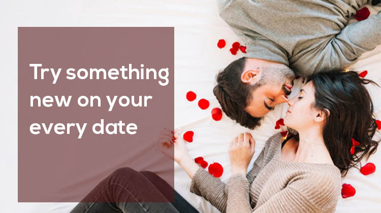Try-something-new-on-your-every-date