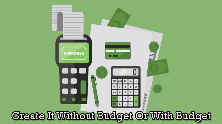 Create-It-Without-Budget-Or-With-Budget