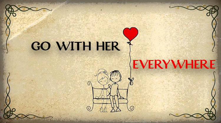 GO-WITH-HER-EVERYWHERE