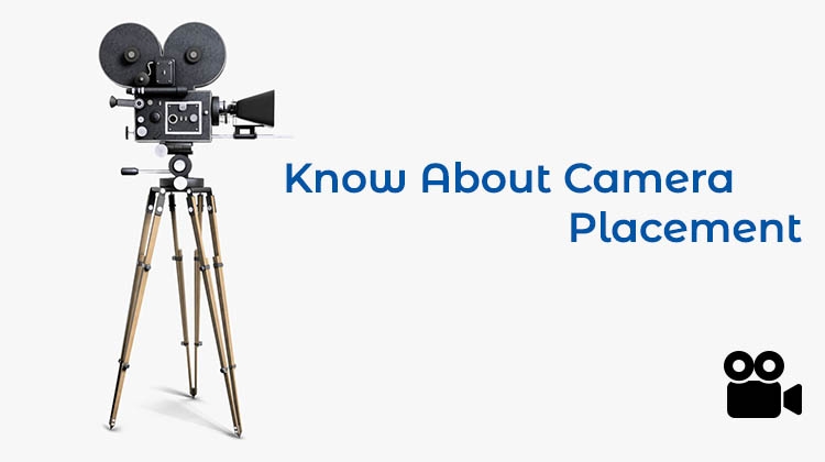 Know-About-Camera-Placement