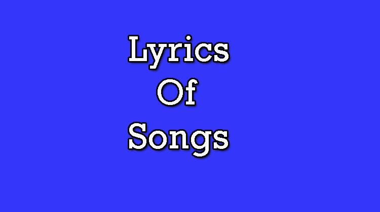 Lyrics-Of-Songs