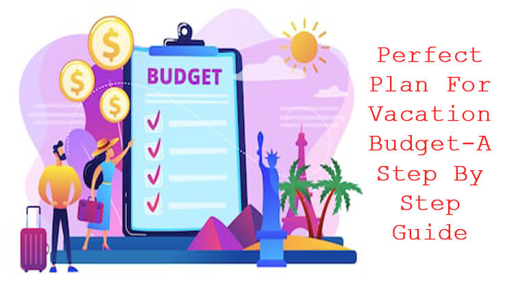 Plan For Vacation Budget