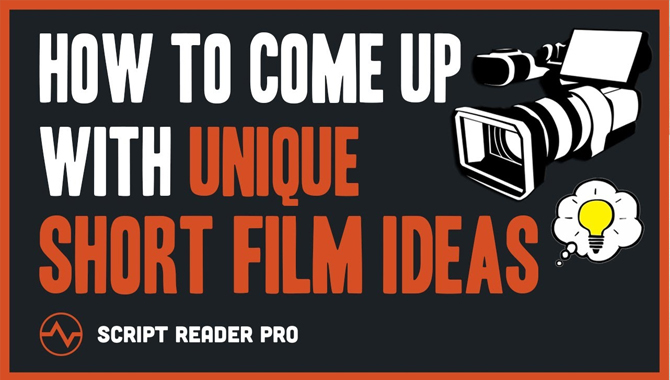 Short Film Ideas For One Person A To Z Guide