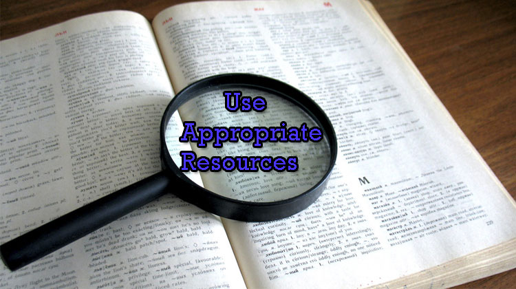 Use-Appropriate-Resources