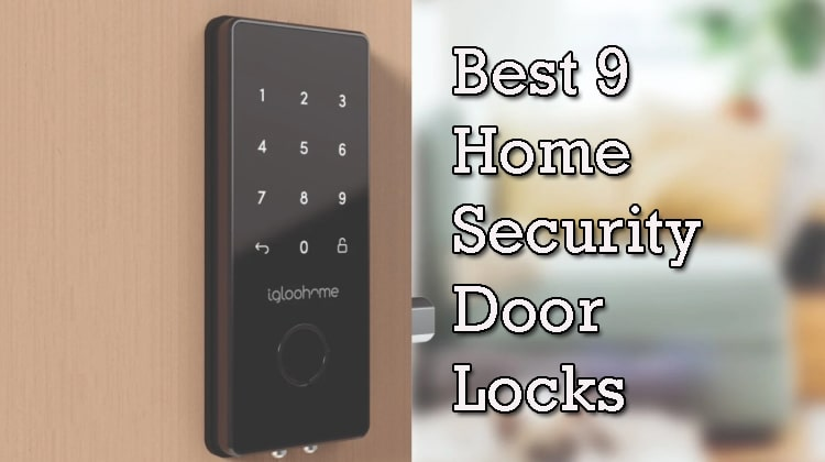 Best Home Security Door Locks