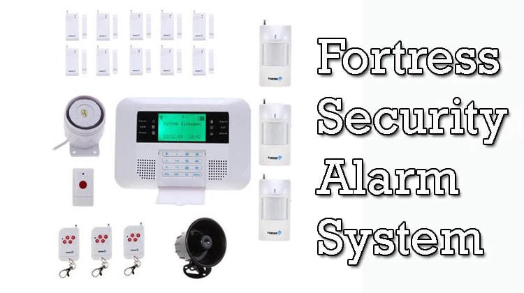 Fortress Security Alarm System