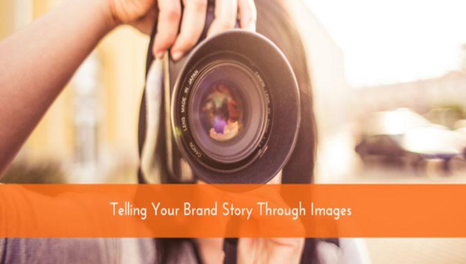 1.Tell your story Through Photos