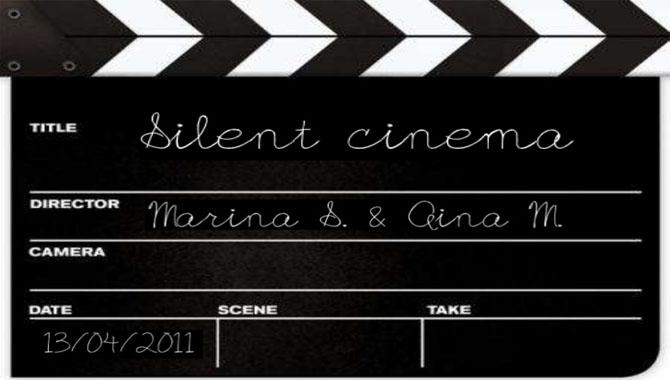 4.Silent Films