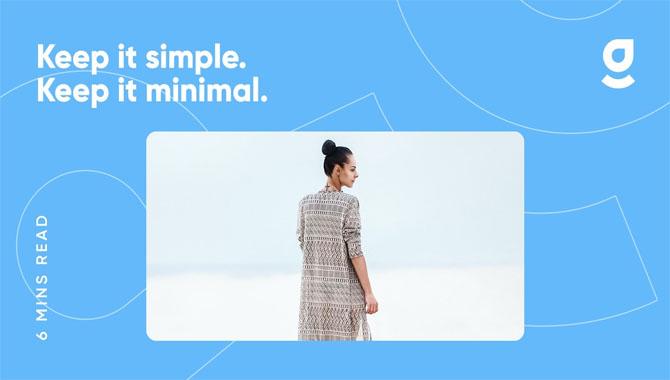 7.Keep It Simple