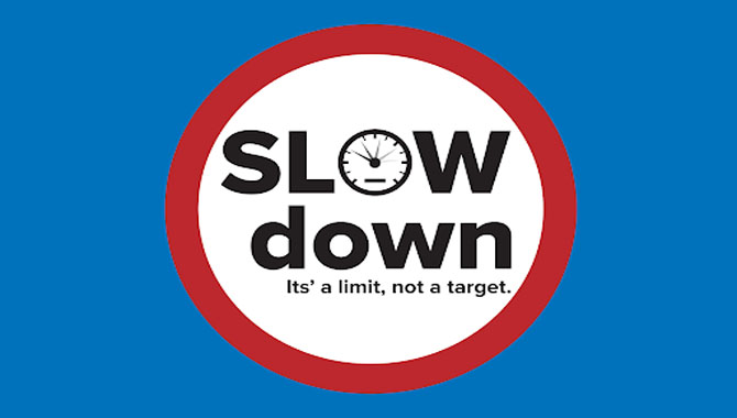 9.Slow It Down