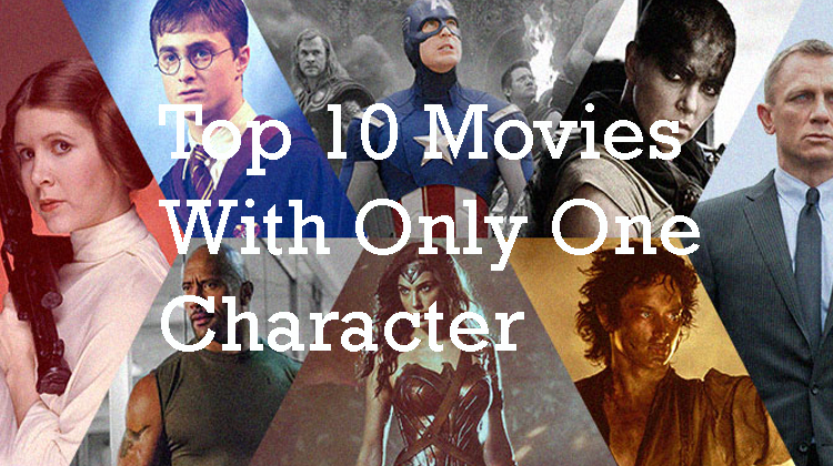 Top 10 Movies With Only One Character