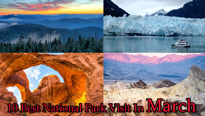 Best National Park Visit In March
