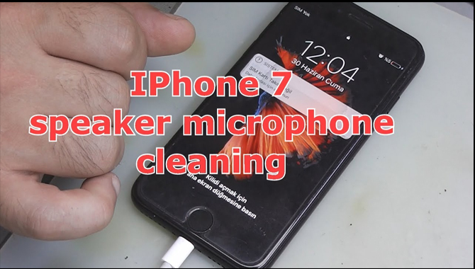 How To Clean Your IPhone 7 Microphones