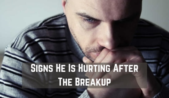 Signs He Is Hurting After The Breakup