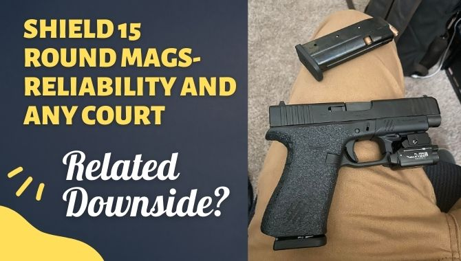 Shield 15 Round Mags
