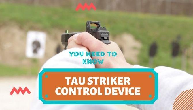 Tau Striker Control Device